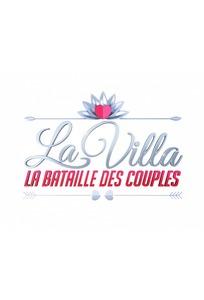 La villa : La bataille des couples