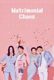 Matrimonial Chaos (KR)