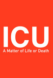 ICU A Matter of Life or Death
