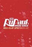 RuPaul's Drag Race: Holi-slay Spectacular