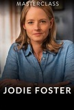 MasterClass: Jodie Foster Teaches Filmmaking