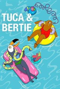 Tuca & Bertie