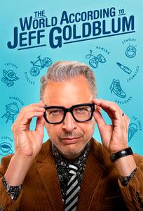 The World According to Jeff Goldblum