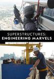 Superstructures: Engineering Marvels