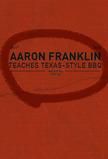 MasterClass: Aaron Franklin Teaches Texas-Style BBQ