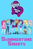 My Little Pony Equestria Girls: Summertime Shorts
