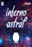Inferno Astral - Não Salvo (Podcast)
