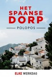 Het Spaanse Dorp Polopos