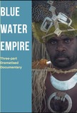 Blue Water Empire
