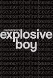 Explosive Boy