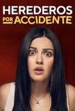 Herederos por Accidente