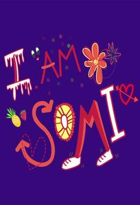 I AM SOMI