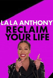 La La Anthony: Reclaim Your Life