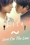 Life~Love on the Line
