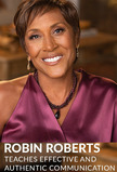 MasterClass: Robin Roberts Teaches Effective and Authentic Communication