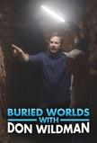 Buried Worlds with Don Wildman