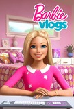 Barbie Vlogs