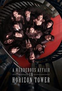A Murderous Affair in Horizon Tower