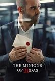 The Minions of Midas