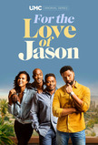 For the Love of Jason