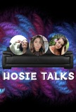 HOSIE TALKS