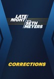 Late Night With Seth Meyers: Corrections