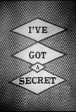 I've Got a Secret