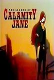 The Legend of Calamity Jane