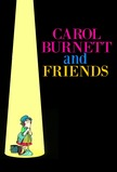 Carol Burnett and Friends