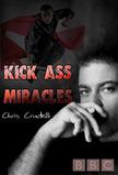 Kick Ass Miracles