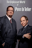 The Unpleasant World of Penn and Teller