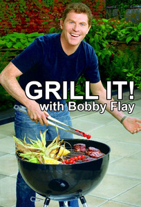 Grill It! with Bobby Flay