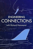 Richard Hammond's Engineering Connections