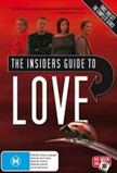 The Insiders Guide To Love