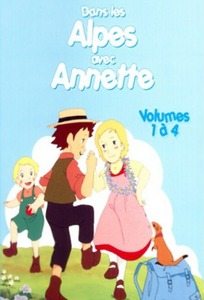 Alps Stories: My Annette