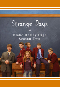 Strange Days at Blake Holsey High