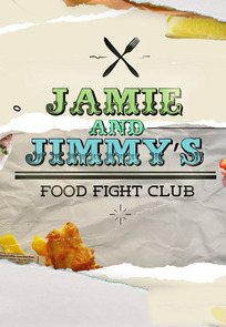 Jamie and Jimmy's Food Fight Club