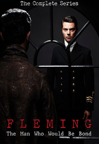 Fleming: The Man Who Would Be Bond