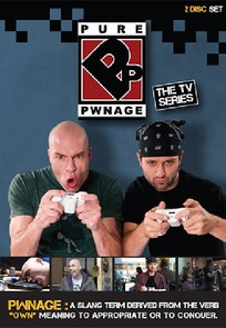 Pure Pwnage: Teh TV Show