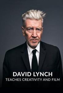 MasterClass: David Lynch Teaches Creativity and Film