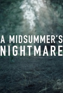 A Midsummer's Nightmare