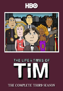 The Life & Times of Tim